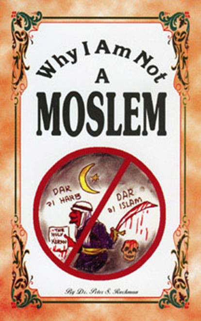 Why I Am Not A Moslem