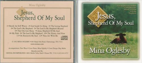 Jesus, Shepherd of My Soul - Mina Oglesby CD