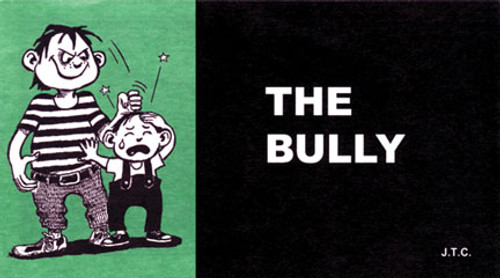 The Bully - Tract