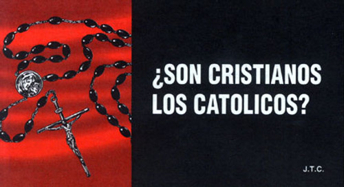 Spanish: Are Roman Catholics Christians? - Tract