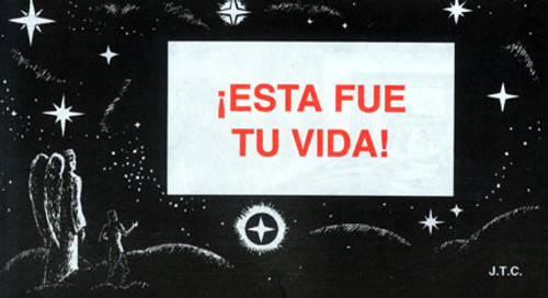 Spanish: This Was Your Life - Tract