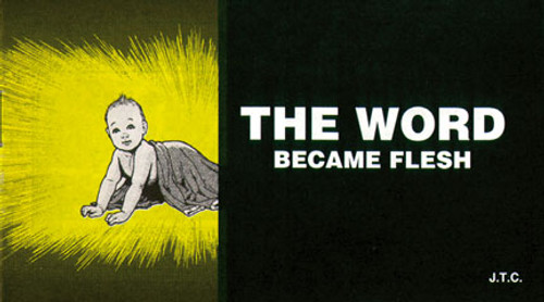The Word Became Flesh - Tract