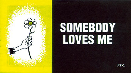 Somebody Loves Me - Tract