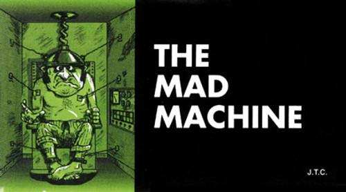 The Mad Machine - Tract