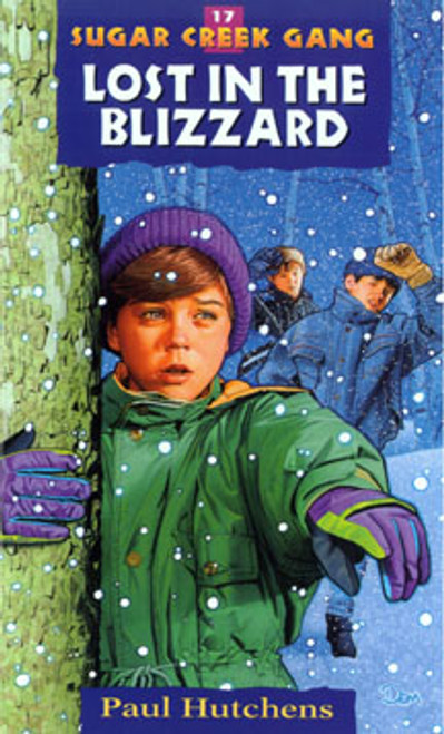 Lost in the Blizzard - The Sugar Creek Gang 17