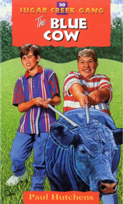 The Blue Cow - The Sugar Creek Gang 30