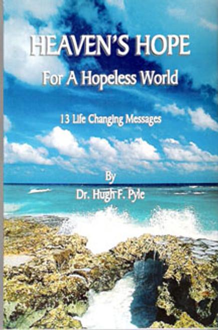 Heaven's Hope for a Hopeless World