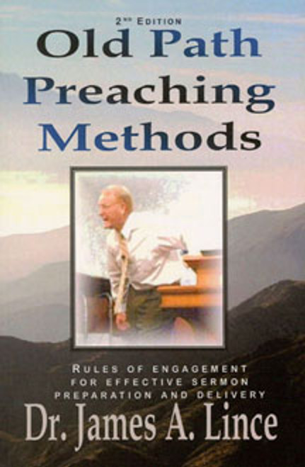 Old Path Preaching Methods
