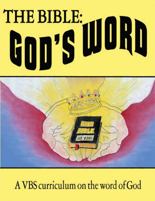 The Bible: God's Word - VBS Curriculum