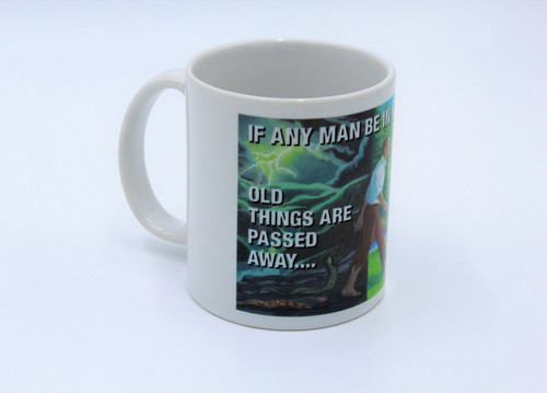 If Any Man Be In Christ - Cup or Mug Available