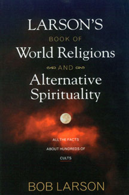 Larson's Book of World Religions