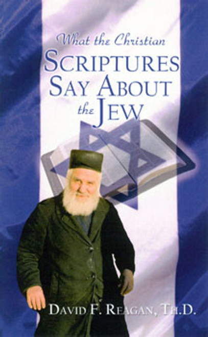 What the New Testament Says About the Jew