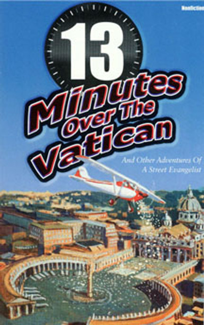 13 Minutes Over The Vatican
