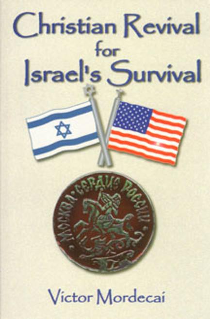 Christian Revival for Israel's Survival