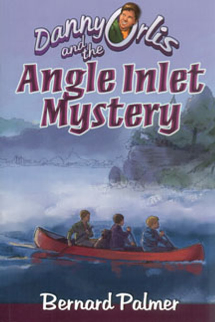 Danny Orlis and the Angle Inlet Mystery