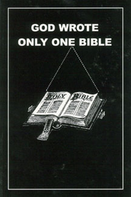 God Wrote Only One Bible