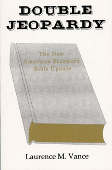 Double Jeopardy: The NASB Update