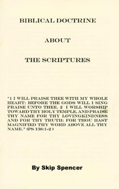 Biblical Doctrine About The Scriptures
