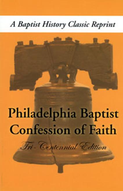Philadelphia Baptist Confession Of Faith