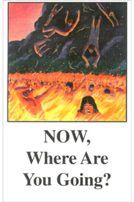 Now, Where Are You Going? - Tract