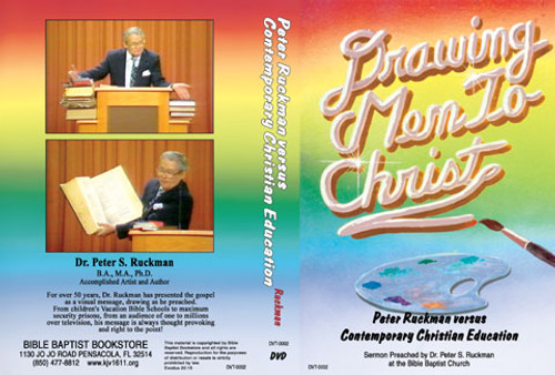 Dr. Peter S. Ruckman vs. Contemporary Christian Education - DVD