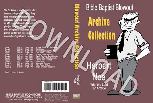 Herbert Noe: Bible Baptist Blowout Archive - Downloadable MP3