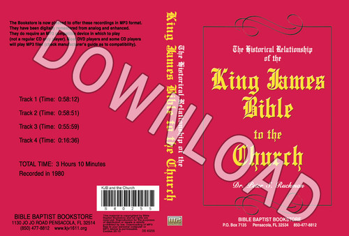 Historical Relationship of the King James Bible to the Church - Downloadable MP3