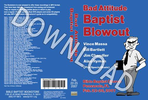 February 2007 Blowout Sermons & Music - Downloadable MP3