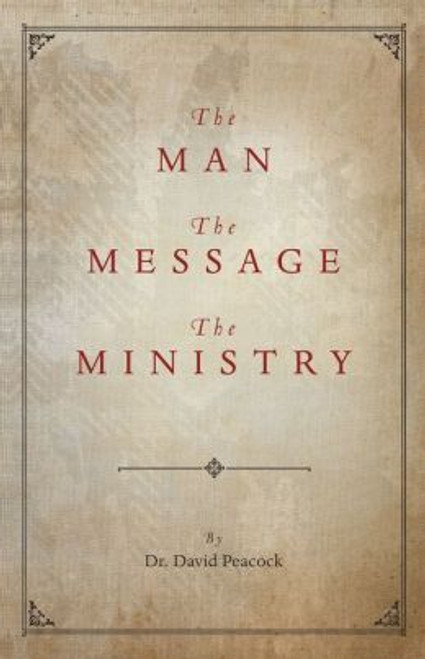 The Man, The Message, The Ministry