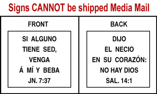Spanish Scripture Sign - Sal. 14:1 and Jn. 7:37