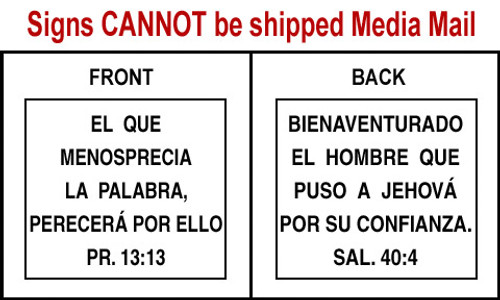 Spanish Scripture Sign - Sal. 40:4 and Pr. 13:13