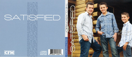 Satisfied - The Clark Family CD