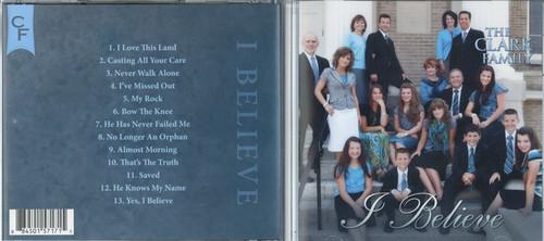 I Believe - The Clark Family CD