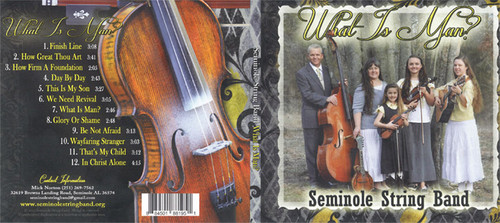 What is Man? - Seminole String Band CD