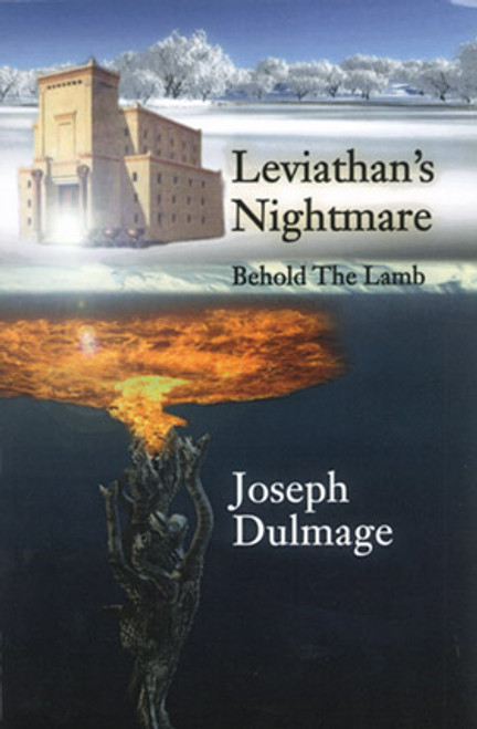 Leviathan's Nightmare: Behold the Lamb