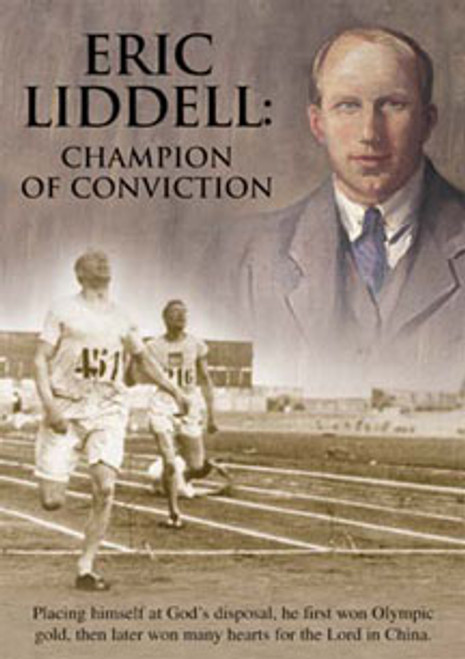 Eric Liddell: Champion of Conviction - DVD