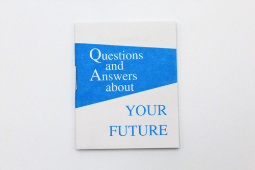Questions and Answers About Your Future - Tract/Booklet
