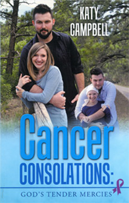 Katy Campbell: Cancer Consolations - God's Tender Mercies