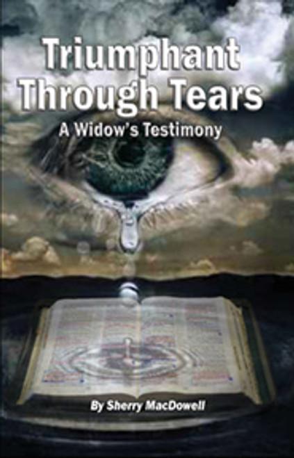 Triumphant Through Tears