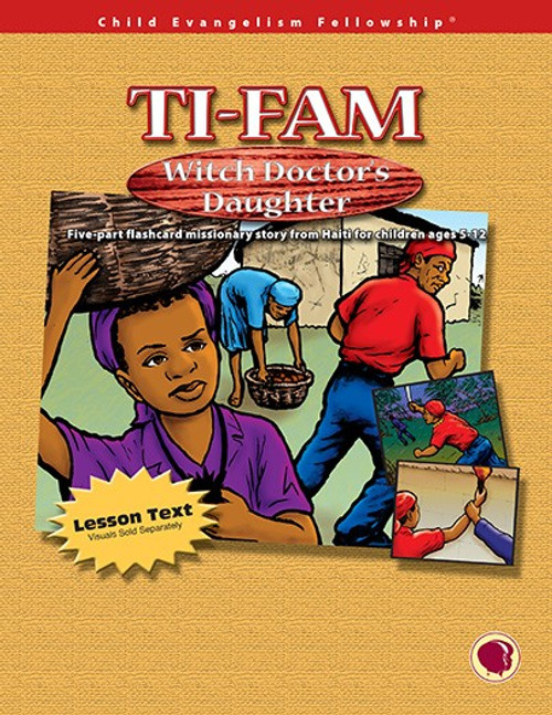 Ti-Fam Witch Doctor's Daughter - Text Only