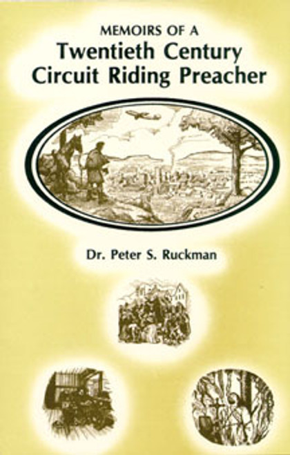 Memoirs of a Twentieth-Century Circuit Riding Preacher
