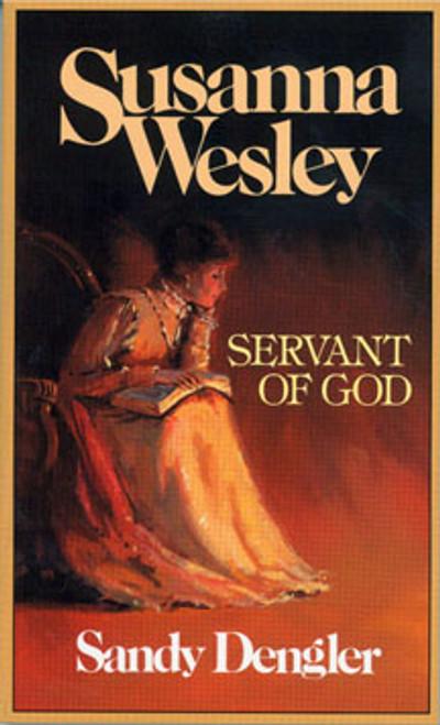Susanna Wesley: Servant of God