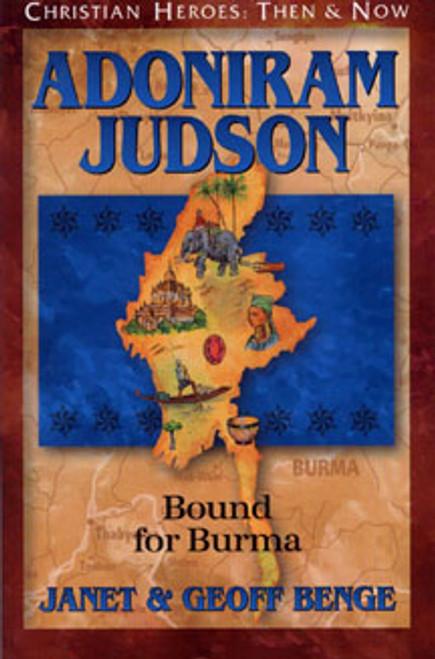 Adoniram Judson: Bound for Burma