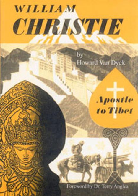 William Christie: Apostle to Tibet