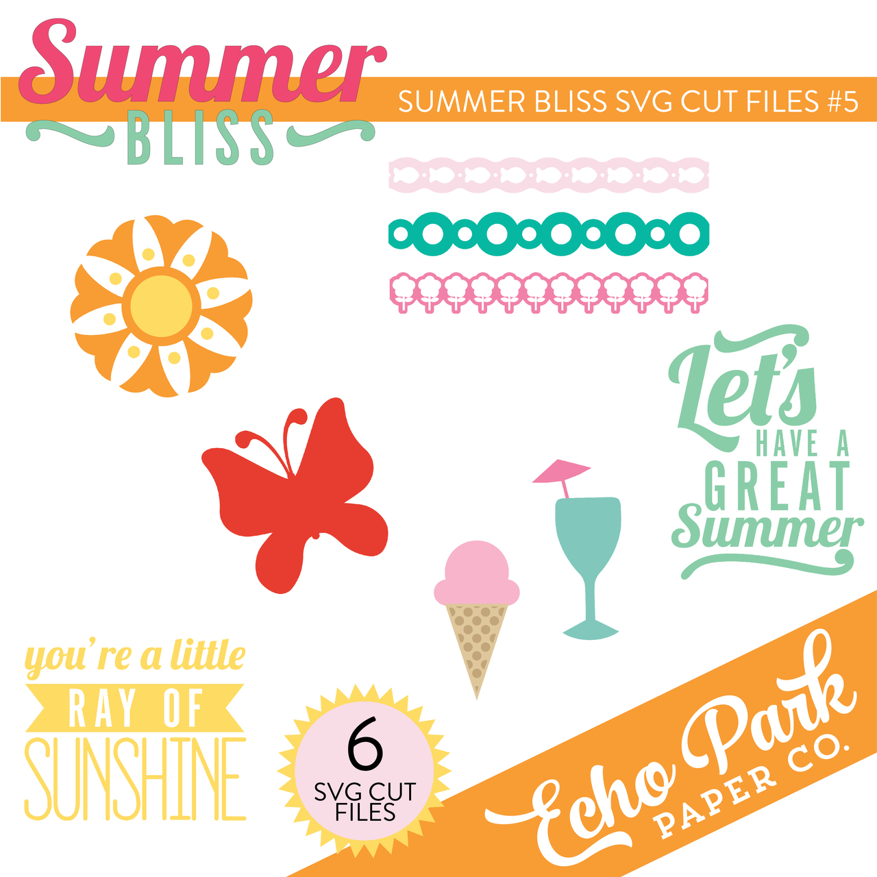 Summer Bliss SVG Cut Files #5