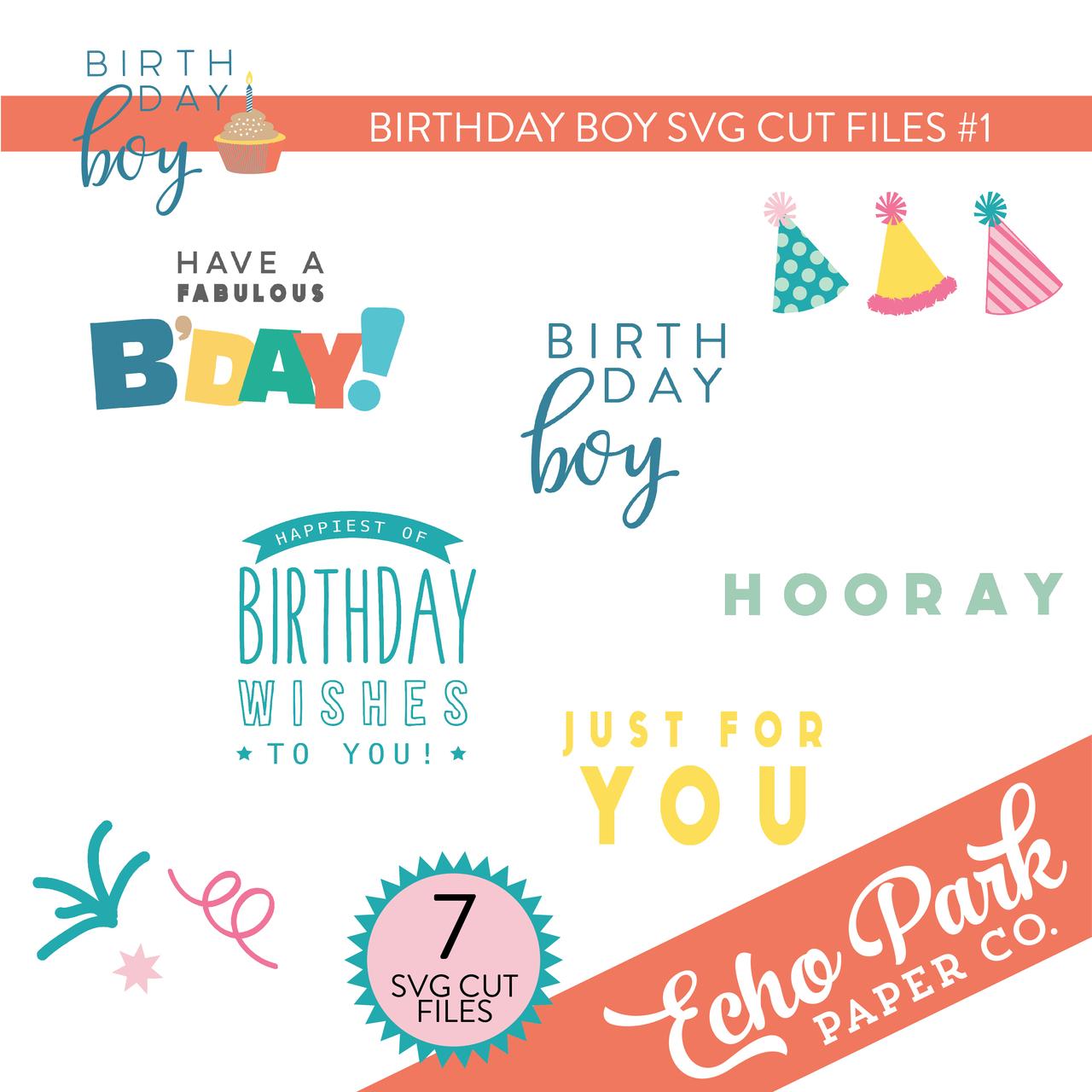 Birthday Boy SVG Cut Files #1