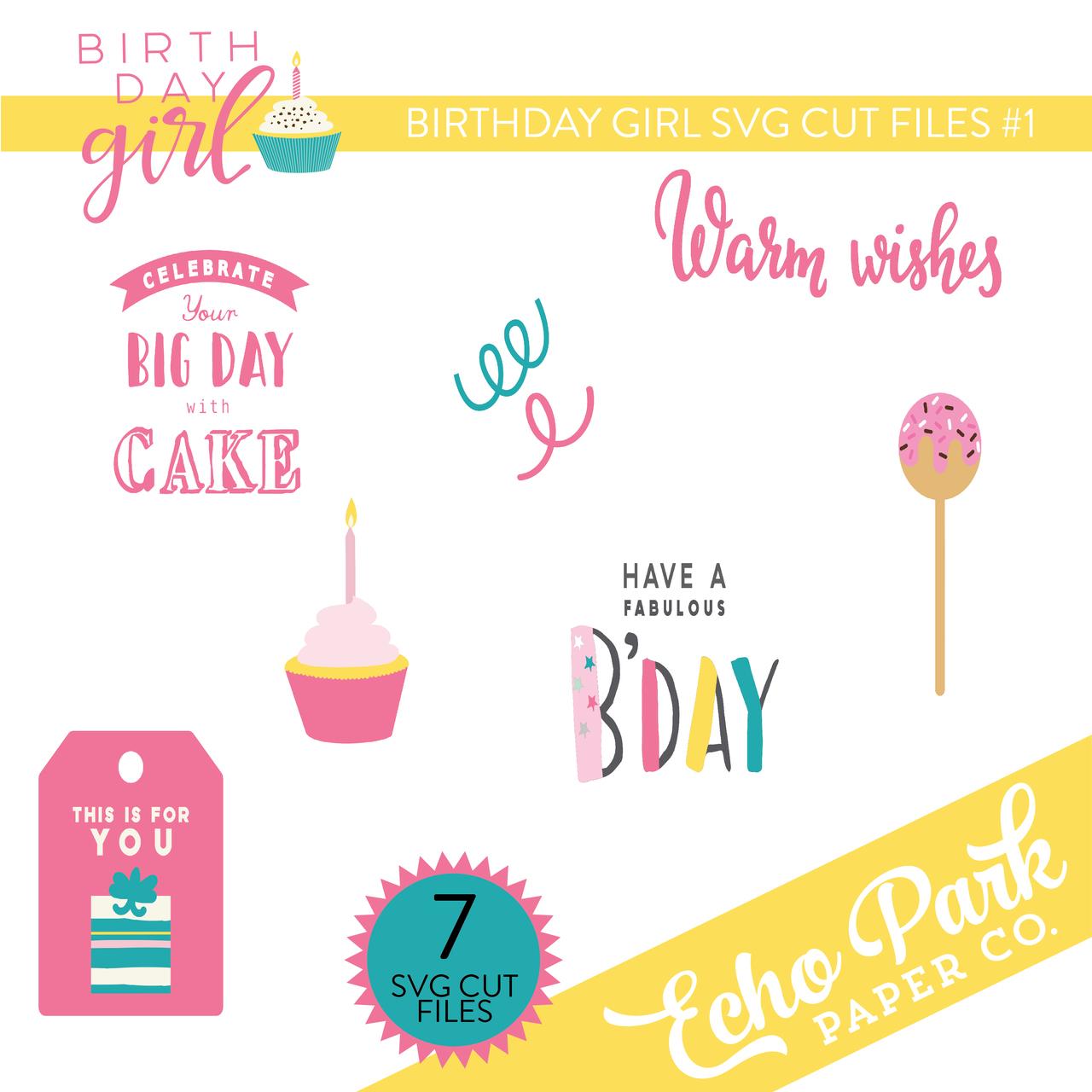 Birthday Girl SVG Cut Files #1