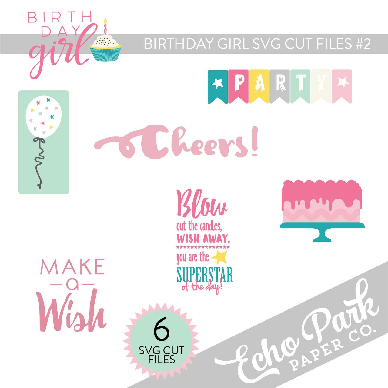 Birthday Girl SVG Cut Files #2