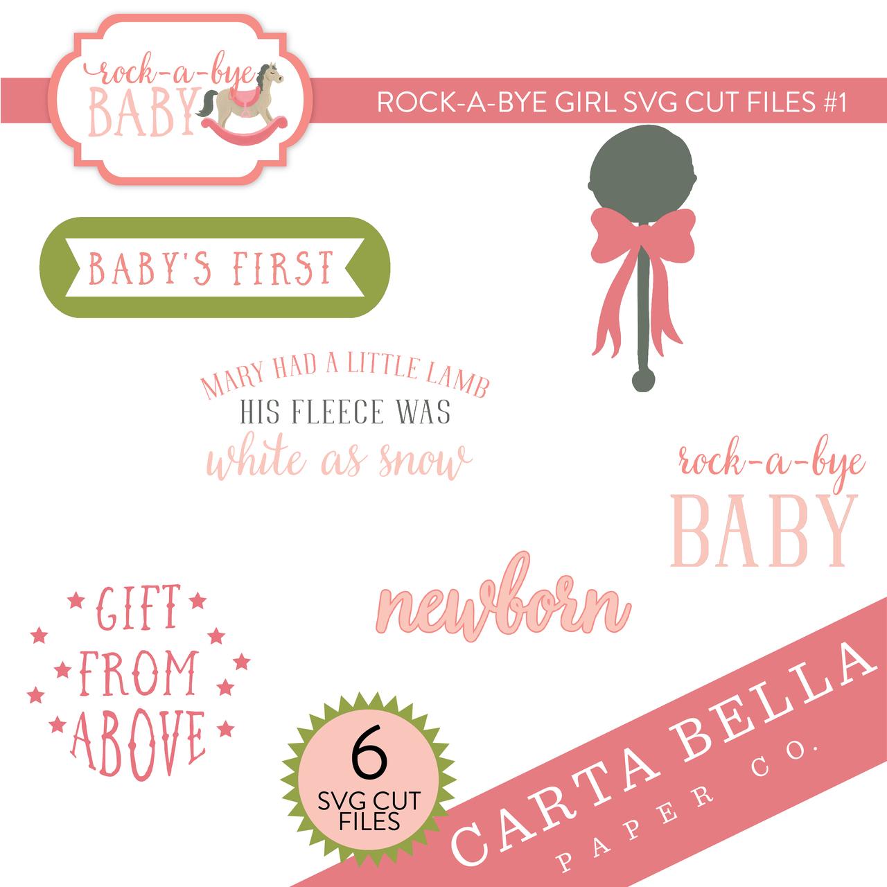 Rock A Bye Girl SVG Cut Files #1
