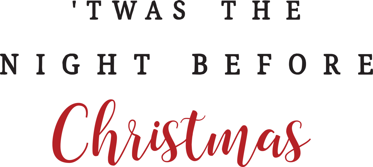 'Twas The Night Before Christmas SVG Cut File
